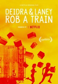 Affiche de Deidra and Laney Rob a Train