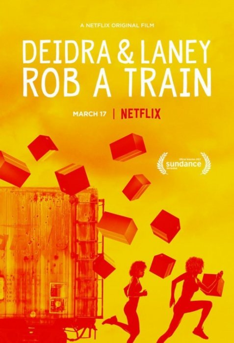 Deidra and Laney Rob a Train : Affiche
