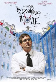 Affiche de My Scientology Movie