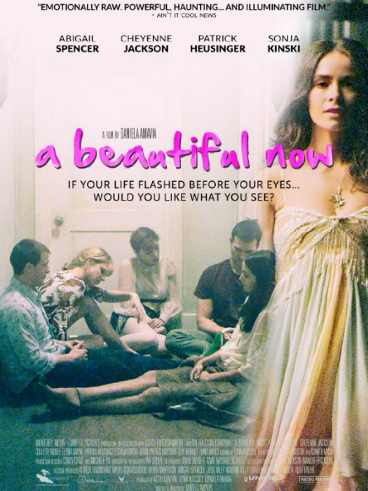 A Beautiful Now : Affiche