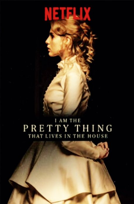 I Am The Pretty Thing That Lives In The House : Affiche
