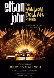 Affiche de Elton John - The million Dollar piano (Pathé Live)