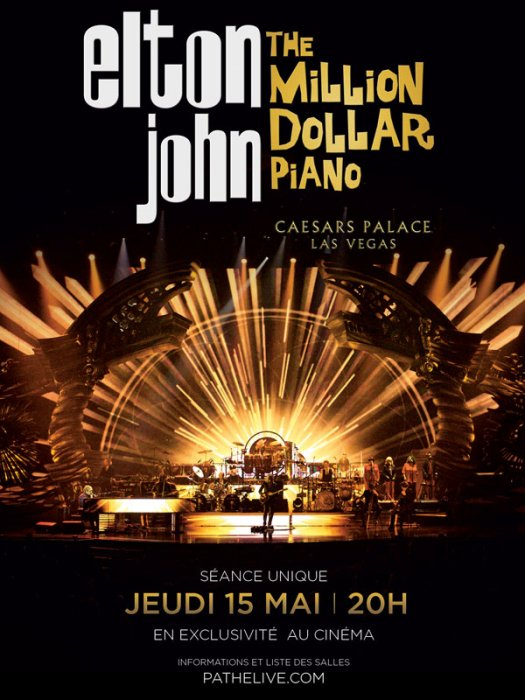 Elton John - The million Dollar piano (Pathé Live) : Affiche