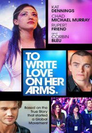 Affiche de To Write Love on Her Arms