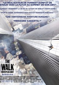 Affiche de The Walk - Rêver Plus Haut