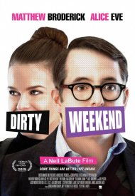 Affiche de Dirty Weekend