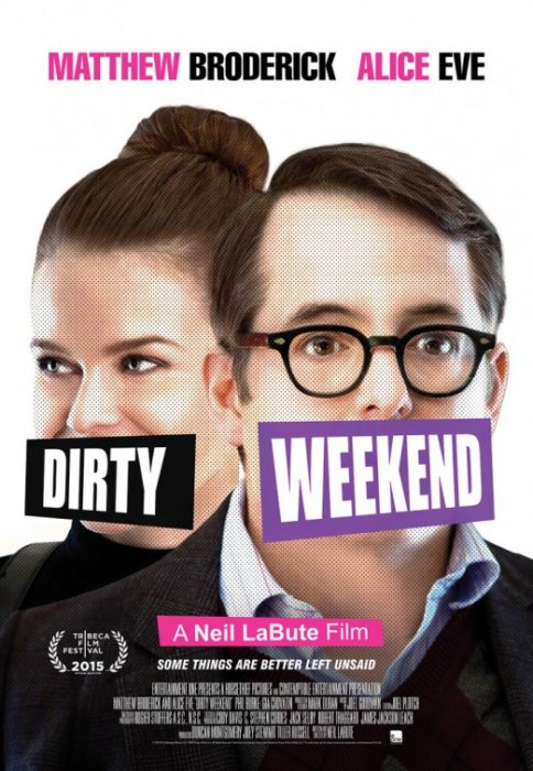 Dirty Weekend : Affiche