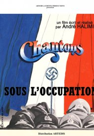 Affiche de Chantons sous l'Occupation
