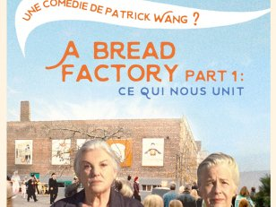 A Bread Factory Part 1 : Ce qui nous unit