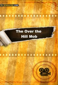 Affiche de The Over the Hill Mob