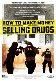 Affiche de How to Make Money Selling Drugs