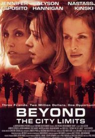 Affiche de Beyond the City Limits