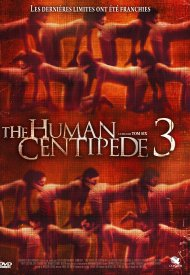 Affiche de The Human Centipede III (Final Sequence)