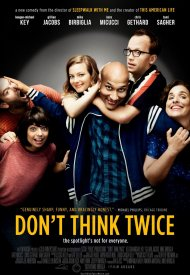 Affiche de Don't Think Twice