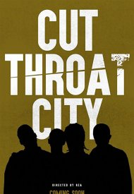 Affiche de Cut Throat City