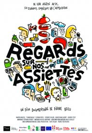 Affiche de Regards sur nos assiettes