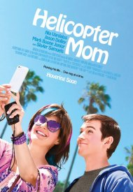 Affiche de Helicopter Mom