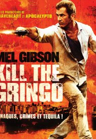Affiche de Kill the Gringo