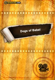 Affiche de The Dogs of Babel