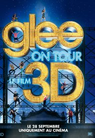 Affiche de Glee ! On Tour : Le Film 3D