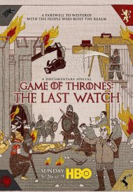 Affiche de Game of Thrones: The Last Watch