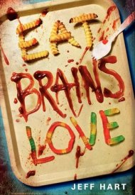 Affiche de Eat, Brains, Love
