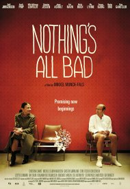 Affiche de Nothing's All Bad