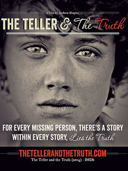 The Teller and the Truth : Affiche