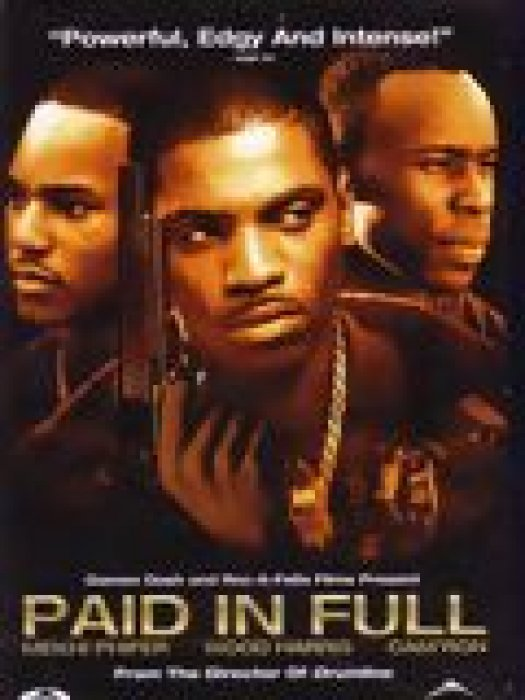 Paid in full : Affiche