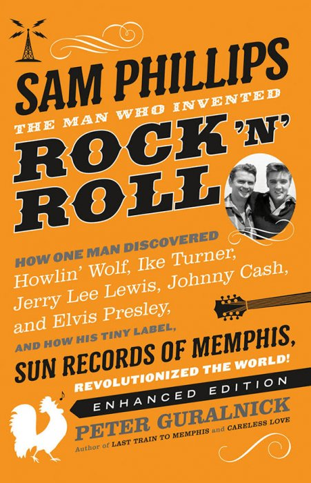 Sam Phillips: The Man Who Invented Rock 'N' Roll : Affiche