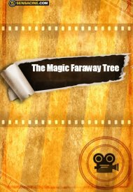 Affiche de The Magic Faraway Tree
