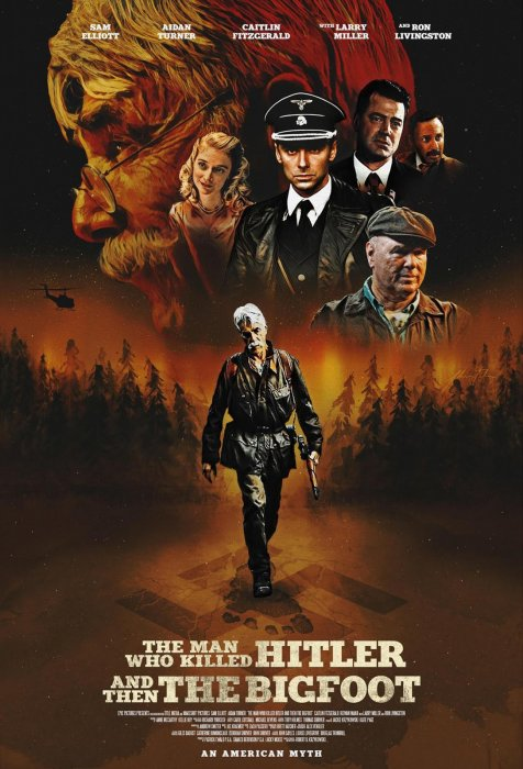The Man Who Killed Hitler and Then The Bigfoot : Affiche
