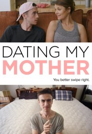 Affiche de Dating My Mother