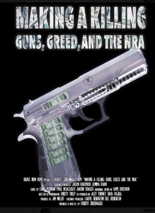 Making A Killing: Guns, Greed And The NRA : Affiche