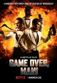 Affiche de Game Over, Man!