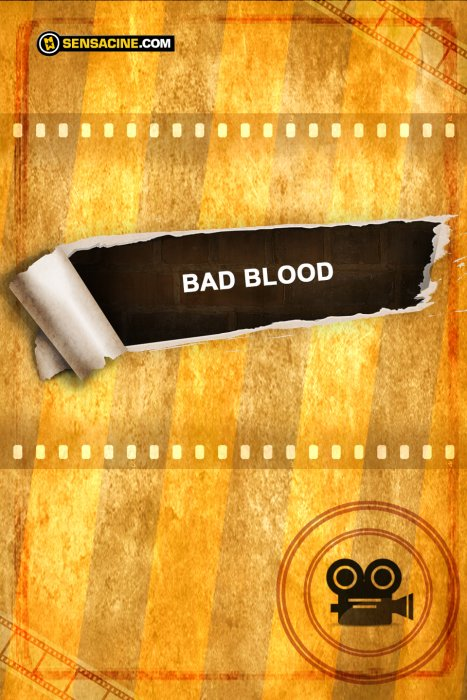 Bad Blood : Affiche