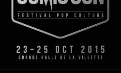 Comic Con 2015 : on y était !