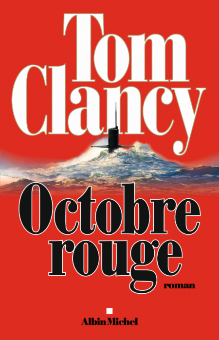"""Octobre Rouge"" de Tom Clancy"