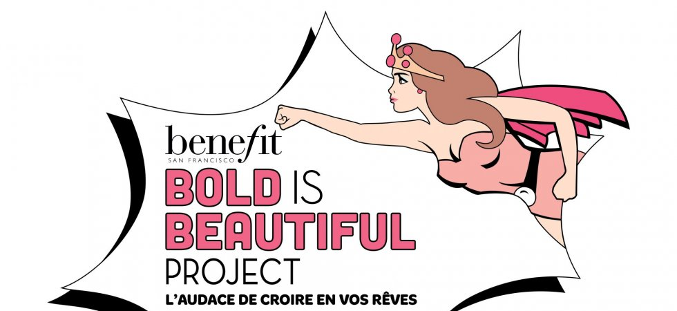 Bold Is Beautiful Project : Benefit s'engage en faveur des femmes